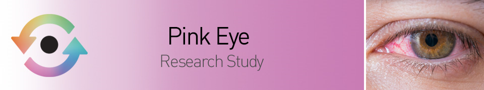 Pink Eye Research Study Banner Image